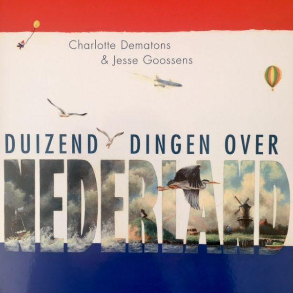 Duizend dingen over Nederland-De Verhalenwinkel