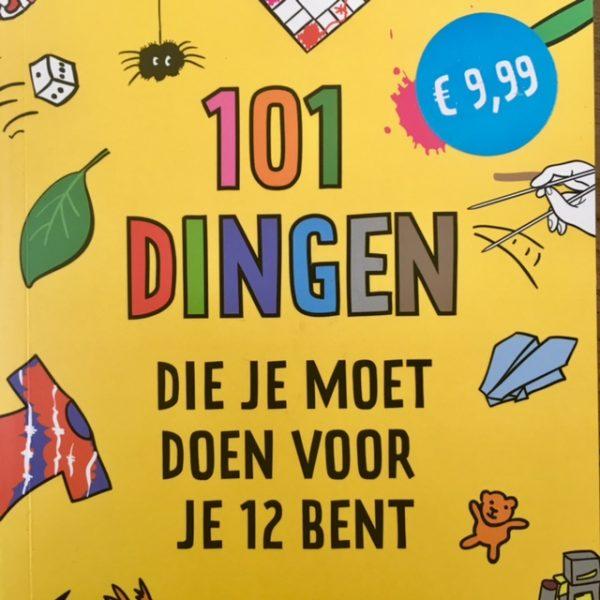 101 dingen die je moet doen voor je 12 bent-De Verhalenwinkel
