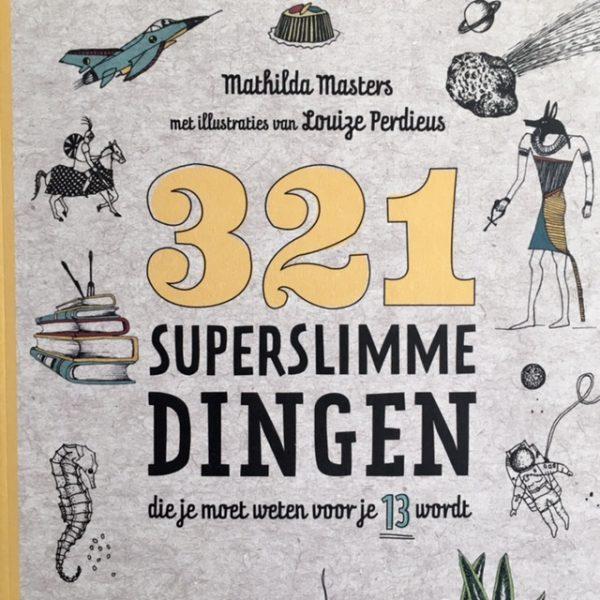 321 superslimme dingen die je moet weten voor je 13 wordt-De Verhalenwinkel