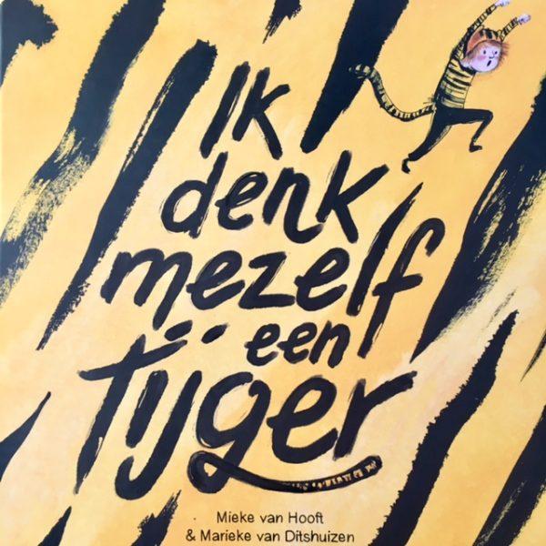 Ik denk mezelf een tijger-De Verhalenwinkel